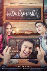 Nonton Film Dubsmash (2016) Terbaru