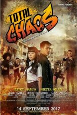 Nonton Film Total Chaos (2017) Terbaru