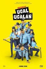 Nonton Film Security Ugal-Ugalan (2017) Terbaru