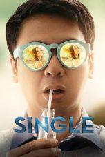 Nonton Film Single (2015) Terbaru