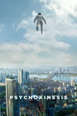 Nonton Film Psychokinesis (2018) Terbaru