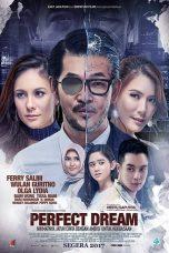 Nonton Film Perfect Dream (2017) Terbaru