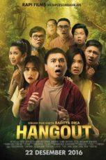 Nonton Film Hangout (2016) Terbaru