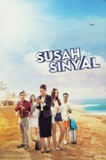 Nonton Film Susah Sinyal (2017) Terbaru