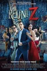 Nonton Film Reuni Z (2018) Terbaru