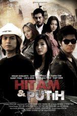 Nonton Film Hitam dan Putih (2017) Terbaru