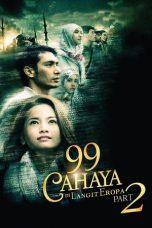 Nonton Film 99 Cahaya Di Langit Eropa Part 2 (2014) Terbaru