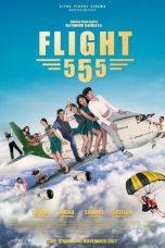 Nonton Film Flight 555 (2018) Terbaru