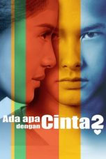 Nonton Film Ada Apa dengan Cinta 2 (2016) Terbaru