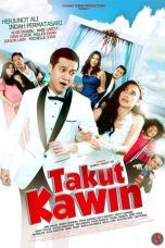 Nonton Film Takut Kawin (2018) Terbaru