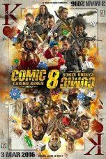 Nonton Film Comic 8 Casino Kings Part 2 (2016) Terbaru