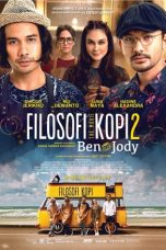 Nonton Film Filosofi Kopi 2 Ben dan Jody (2017) Terbaru