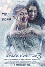 Nonton Film London Love Story 3 (2018) Terbaru