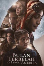 Nonton Film Bulan Terbelah Di Langit Amerika (2015) Terbaru