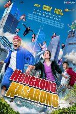 Nonton Film Hongkong Kasarung (2018) Terbaru