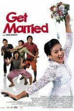 Nonton Film Get Married (2007) Terbaru