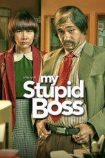Nonton Film My Stupid Boss (2016) Terbaru