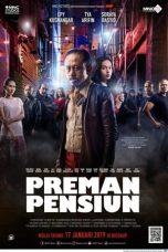 Nonton Film Preman Pensiun (2019) Terbaru