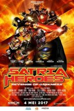 Nonton Film Satria Heroes Revenge of Darkness (2017) Terbaru