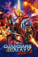 Nonton Film Guardians of the Galaxy Vol. 2 (2017) Terbaru