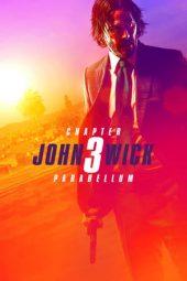 Nonton Film John Wick: Chapter 3 Parabellum (2019) Terbaru