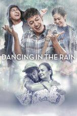 Nonton Film Dancing In The Rain (2018) Terbaru