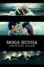 Nonton Film Moga Bunda Disayang Allah (2013) Terbaru