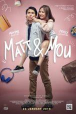 Nonton Film Matt & Mou (2019) Terbaru