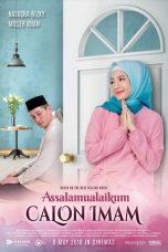 Nonton Film Assalamualaikum Calon Imam (2018) Terbaru