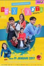 Nonton Film Demi Cinta (2017) Terbaru