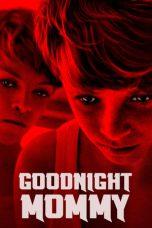 Nonton Film Goodnight Mommy (2014) Terbaru