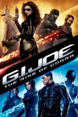 Nonton Film G.I. Joe: The Rise of Cobra (2009) Terbaru