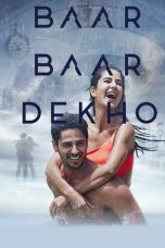 Nonton Film Baar Baar Dekho (2016) Terbaru