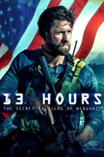 Nonton Film 13 Hours: The Secret Soldiers of Benghazi (2016) Terbaru