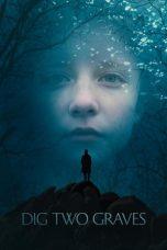 Nonton Film Dig Two Graves (2014) Terbaru