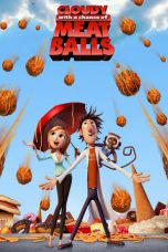 Nonton Film Cloudy with a Chance of Meatballs (2009) Terbaru
