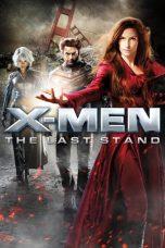 Nonton Film X-Men: The Last Stand (2006) Terbaru