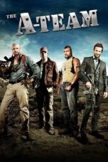 Nonton Film The A-Team (2010) Terbaru