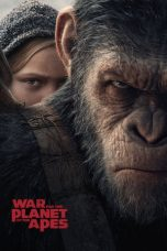 Nonton Film War for the Planet of the Apes (2017) Terbaru