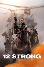 Nonton Film 12 Strong (2018) Terbaru