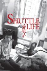Nonton Film Shuttle Life (2017) Terbaru