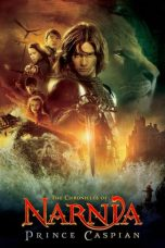 Nonton Film The Chronicles of Narnia: Prince Caspian (2008) Terbaru