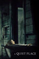 Nonton Film A Quiet Place (2018) Terbaru
