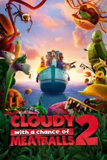 Nonton Film Cloudy with a Chance of Meatballs 2 (2013) Terbaru