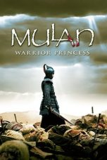 Nonton Film Mulan: Rise of a Warrior (2009) Terbaru