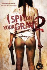 Nonton Film I Spit on Your Grave 2 (2013) Terbaru