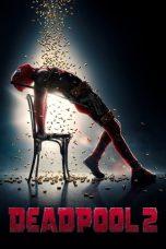 Nonton Film Deadpool 2 (2018) Terbaru