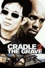 Nonton Film Cradle 2 the Grave (2003) Terbaru