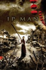 Nonton Film Ip Man (2008) Terbaru