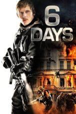 Nonton Film 6 Days (2017) Terbaru